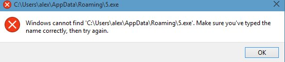 C:\Users\[your account name]\AppData\Roaming\5.exe problem